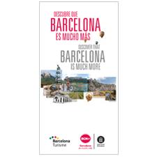 Barcelona es mucho más