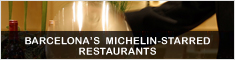 BARCELONA'S MICHELIN-STARRED RESTAURANTS